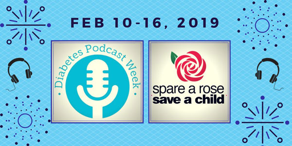 Diabetes Podcast Week partners with Spare a Rose, Save a Child