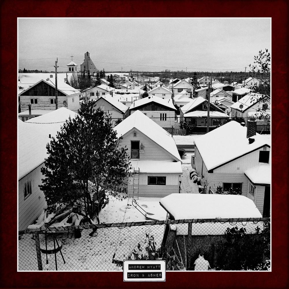 Andrew Hyatt - Iron and Ashes Album Cover