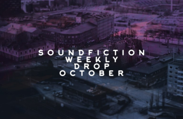 6b43e947c174 The Weekly Drop  October 1 - 7 - Soundfiction