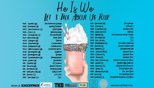 He Is We Announce Let's Talk About Us Tour