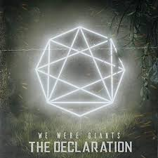 Album Review: We Were Giants – The Declaration