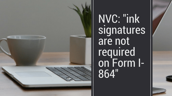 Ink Signatures No Longer Required On I-864s For NVC
