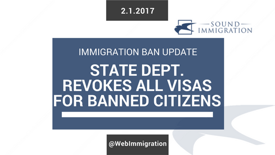 State Department Revokes All Valid Visas For Citizens Of Banned Countries