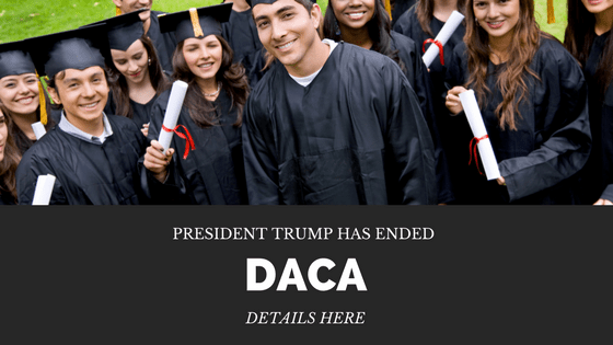 President Trump Has Ended DACA – Here's What We Know