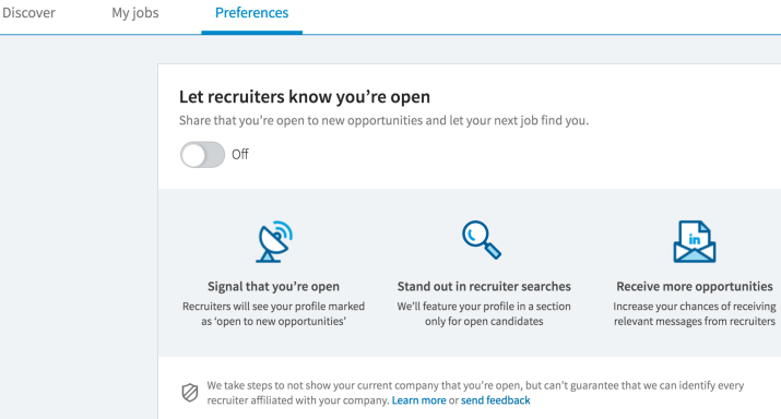 Let LinkedIn Recruiters know you're open