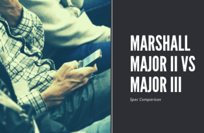Marshall Major II vs Major III