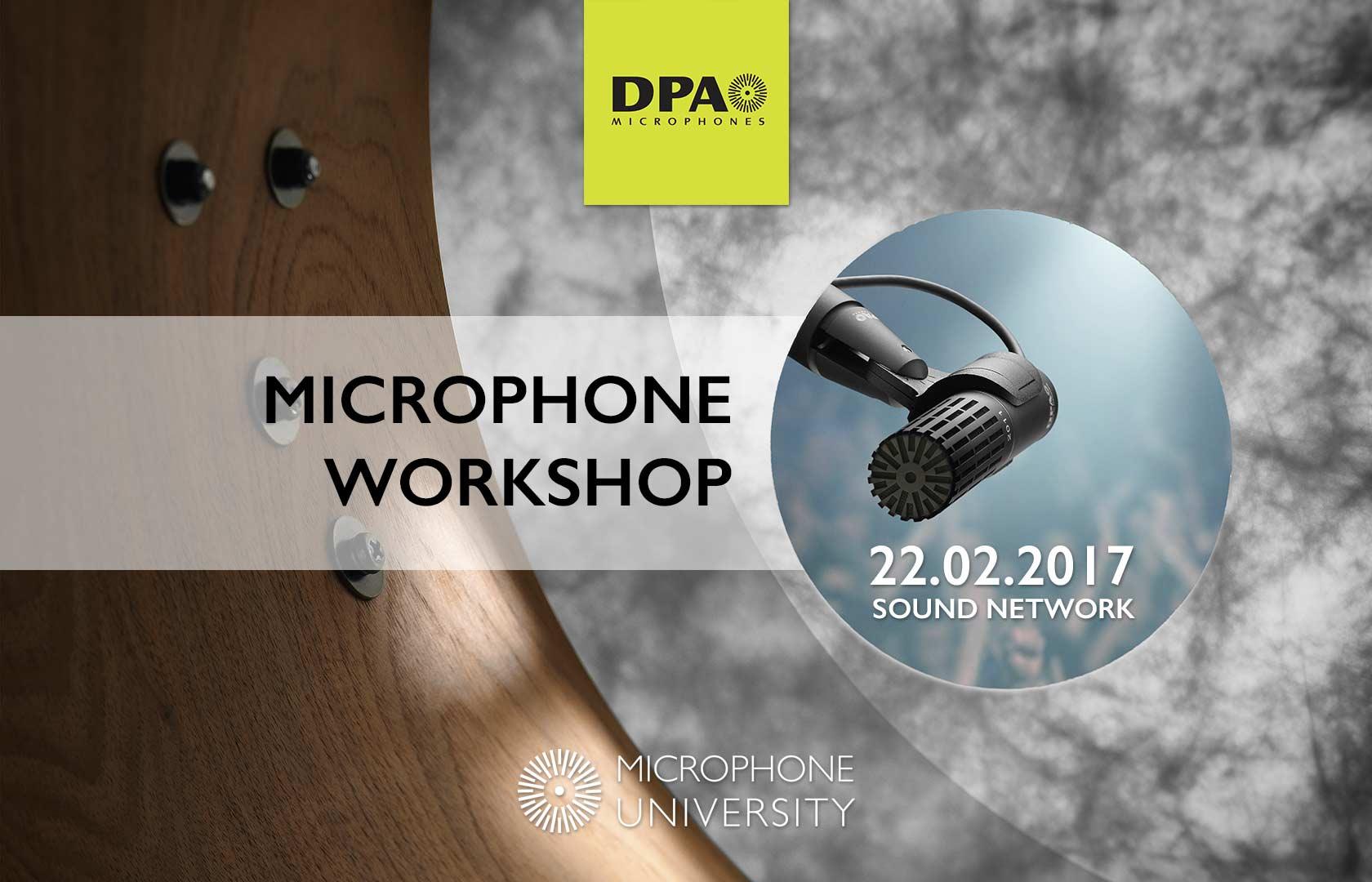 DPA mic University Workshop, Feb 2017
