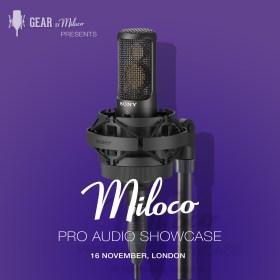 Miloco Pro Audio Showcase November 2017