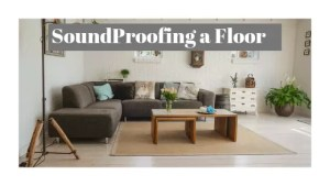 How to soundproof a floor