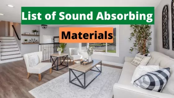 Top 7 List of Sound Absorbing Materials For Home or Studio.