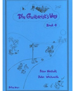 The Guitarists Way Book 4