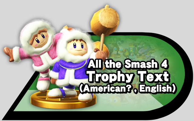 All The Smash 4 Trophy Text American English