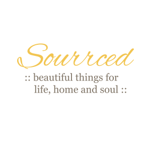Sourrced :: beautiful things for life, home and soul ::