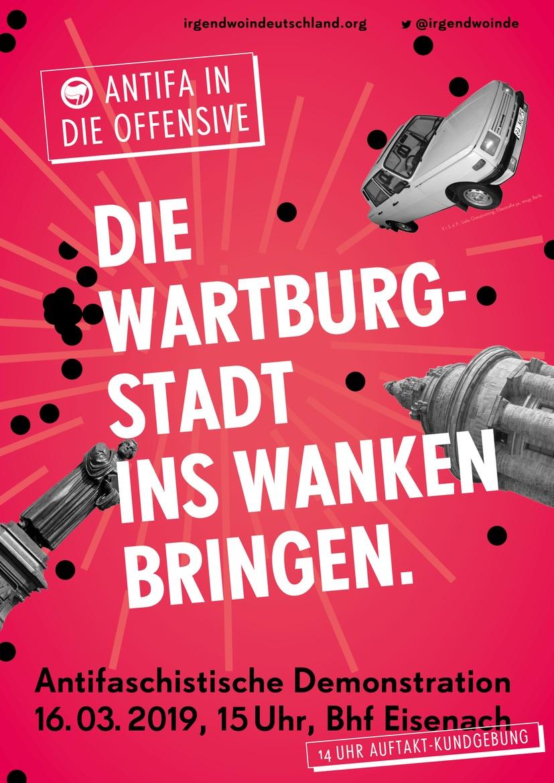 """Plakat für die Antifa-Demo in Eisenach unter dem Motto """"Die Wartburgstadt ins Wanken bringen."""""""