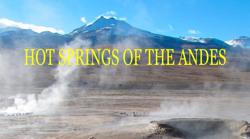 HOT SPRINGS OF THE ANDES