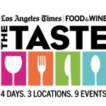 This Weekend! Gearing Up for The Taste , The LA Times' Epic Food & Wine Event