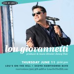 Thu 6/11 - Lou Performs Live at Lou's on the Hill