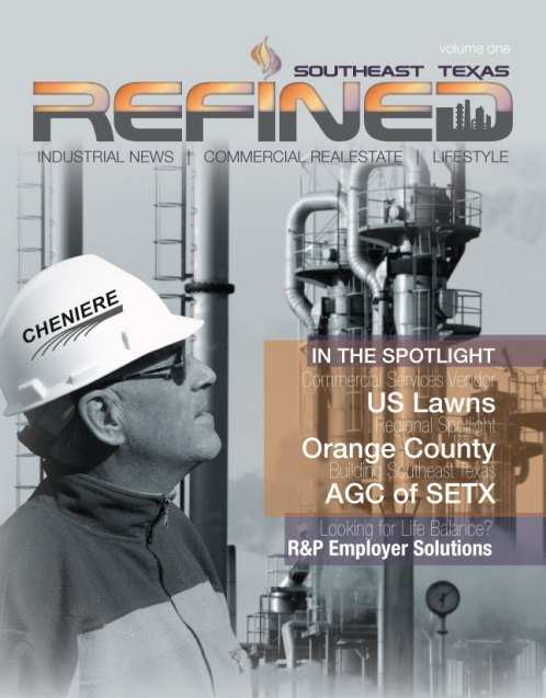 Southeast Texas Refined, Industrial News Southeast Texas, commercial construction SETX, General Contractors Golden Triangle TX, Beaumont commercial construction, AGC of Southeast Texas, advertsing Beaumont TX, SEO Beaumont TX, Search Engine Optimization Beaumont TX.