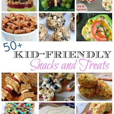 50+ Kid-Friendly Snacks and Treats
