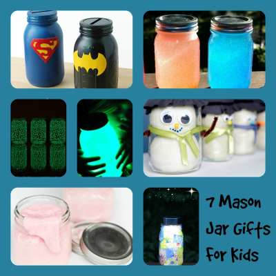 7 Mason Jars Gifts for Kids