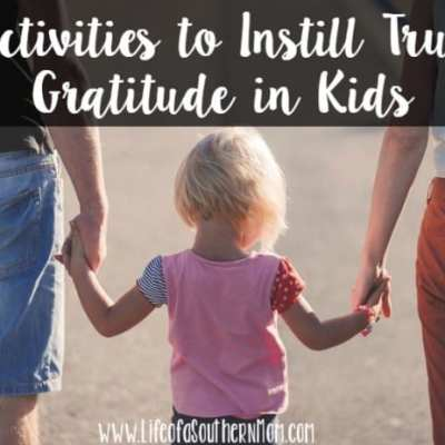 Activities to Instill True Gratitude in Kids