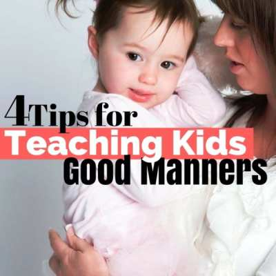 4 Tips on Teaching Kids Good Manners