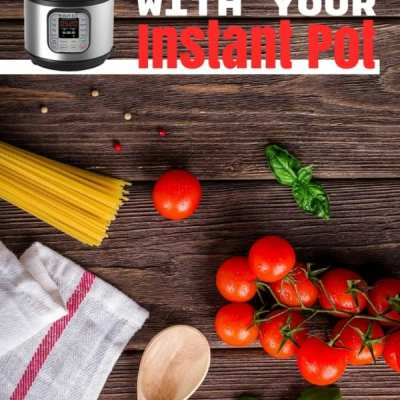 Meal Planning With Your Instant Pot
