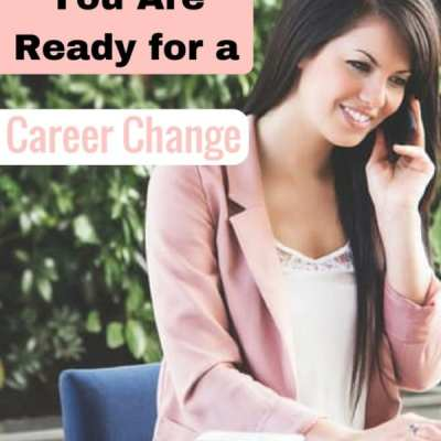 Top Signs You Are Ready For A Career Change