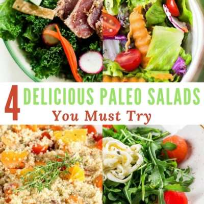 4 Delicious Paleo Salads You Must Try