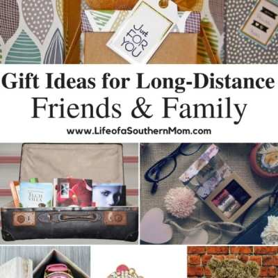 Gift Ideas for Long-Distance Friends and Family
