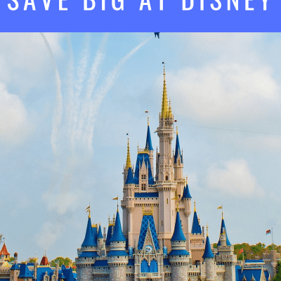Top 5 ways to save BIG at Disney!