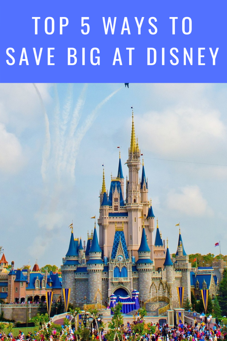 5 ways to save at Disney
