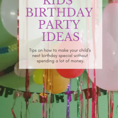 7 Frugal Kids' Birthday Party Ideas
