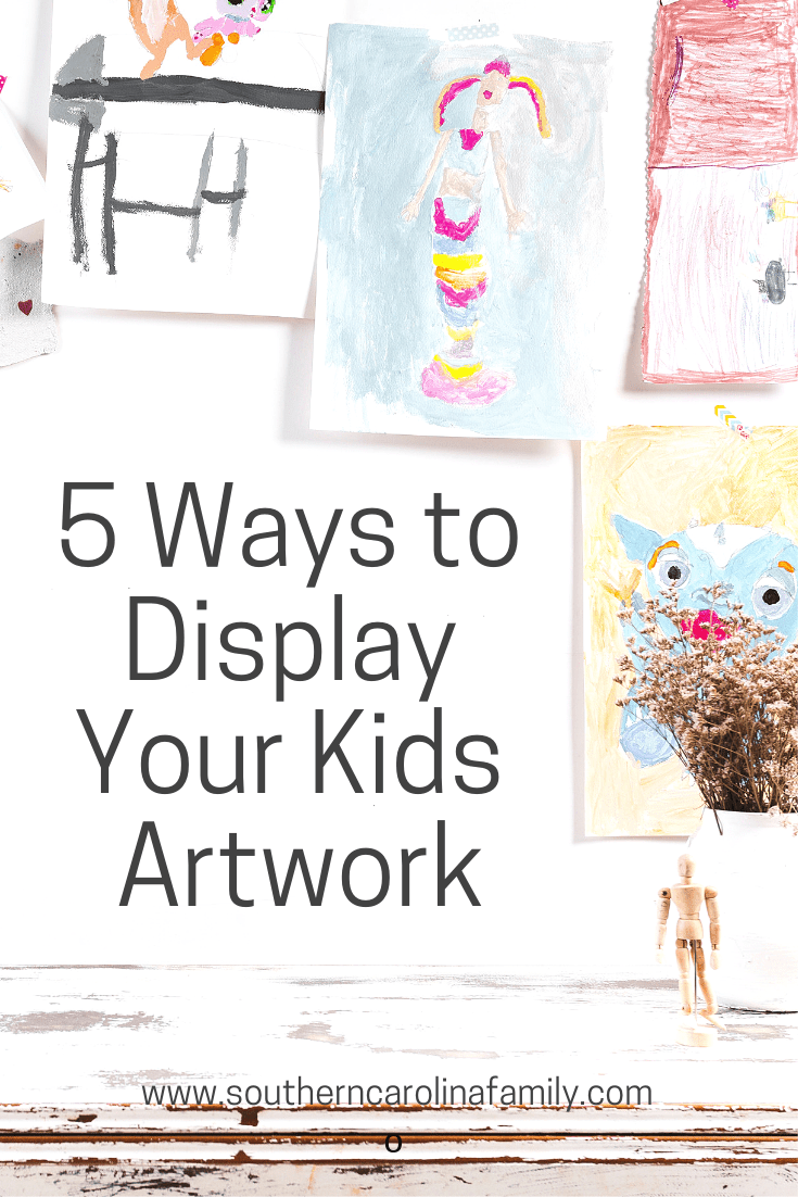 5 Creative Ways to Display Your Kids Artwork at home.
