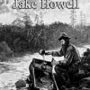 The Legend of Jake Howell