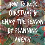 Christmas in July- Start Prep Now to Enjoy the Holiday Season!