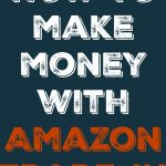 How To Make Money with Amazon Trade-In