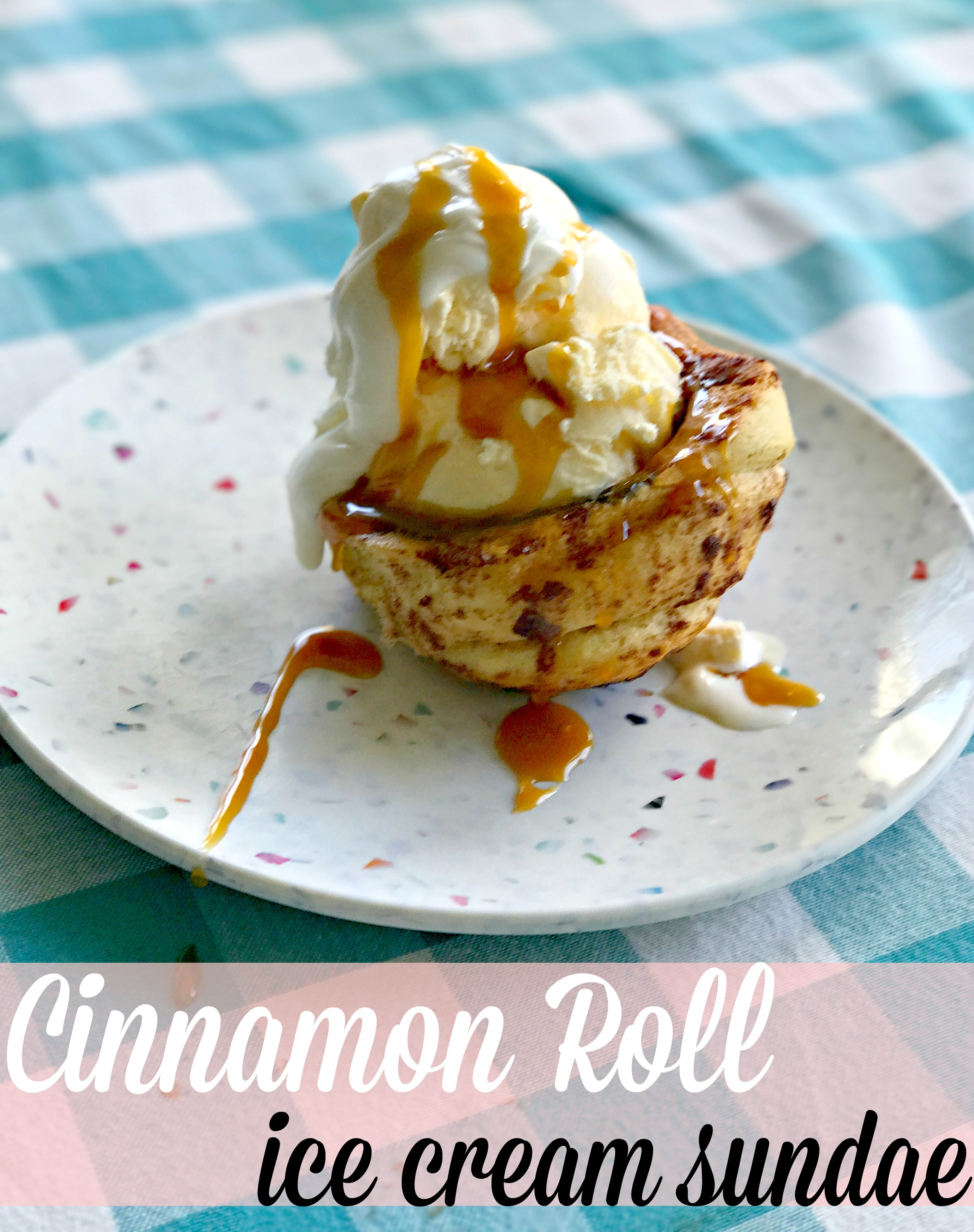 Cinnamon Roll Ice Cream Bowls