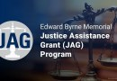 Edward Byrne Memorial Justice Assistance Grant (JAG) Program