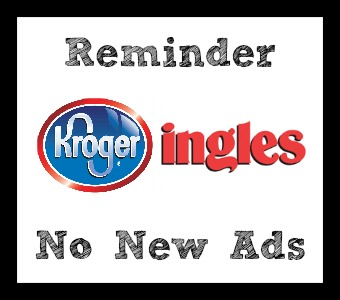 Reminder: Ingles & Kroger Ad Ending 12/28 :: Southern Savers