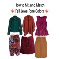 how to mix and match fall jewel tone colors