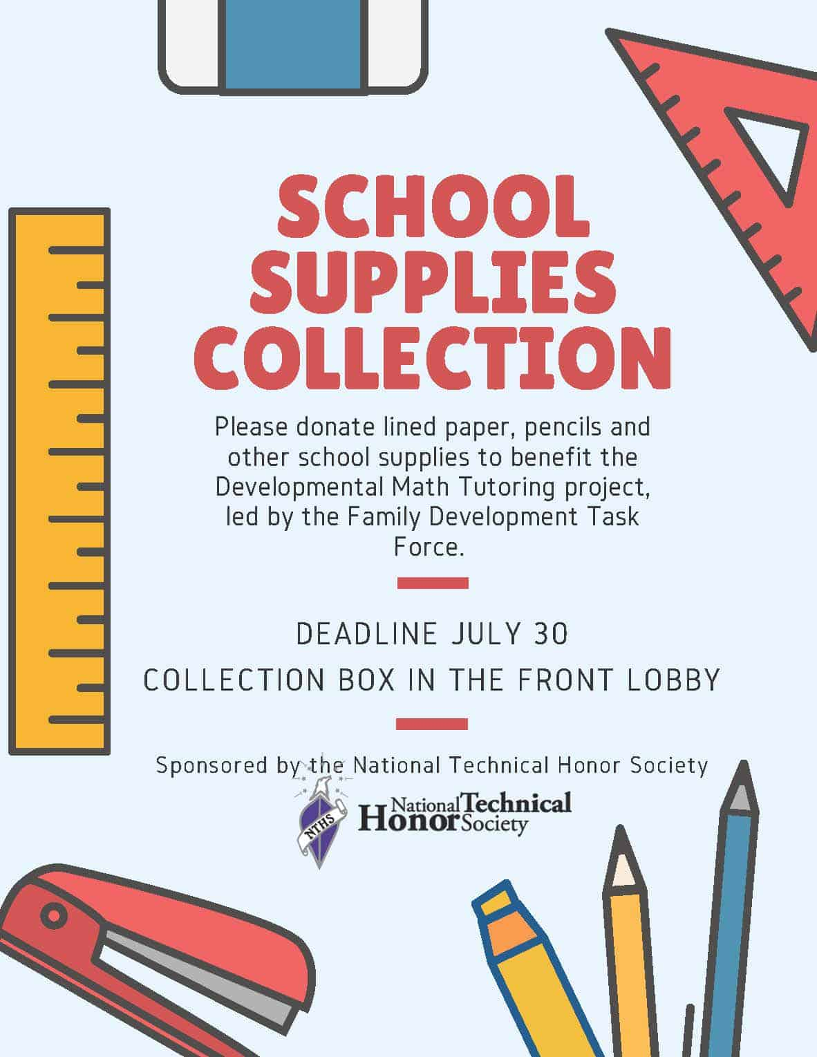 """Flyer reads """"Please donate lined paper, pencils and other school supplies to benefit the Developmental Math Tutoring project, led by the Family Development Task Force. DEADLINE JULY 30 COLLECTION BOX IN THE FRONT LOBBY"""""""