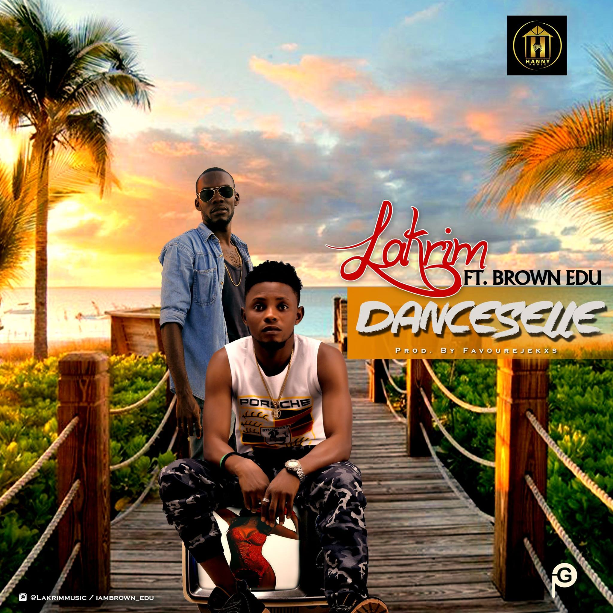 Lakrim – Dance Selle ft. Brown Edu cc. @lakrimmusic