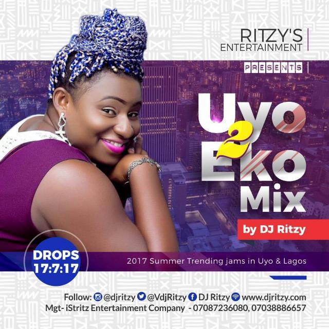 DJ Ritzy – Uyo 2 Eko Mix