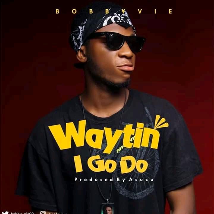 Music: Bobby Vie - Waytin I Go Do // @bobby_vie02