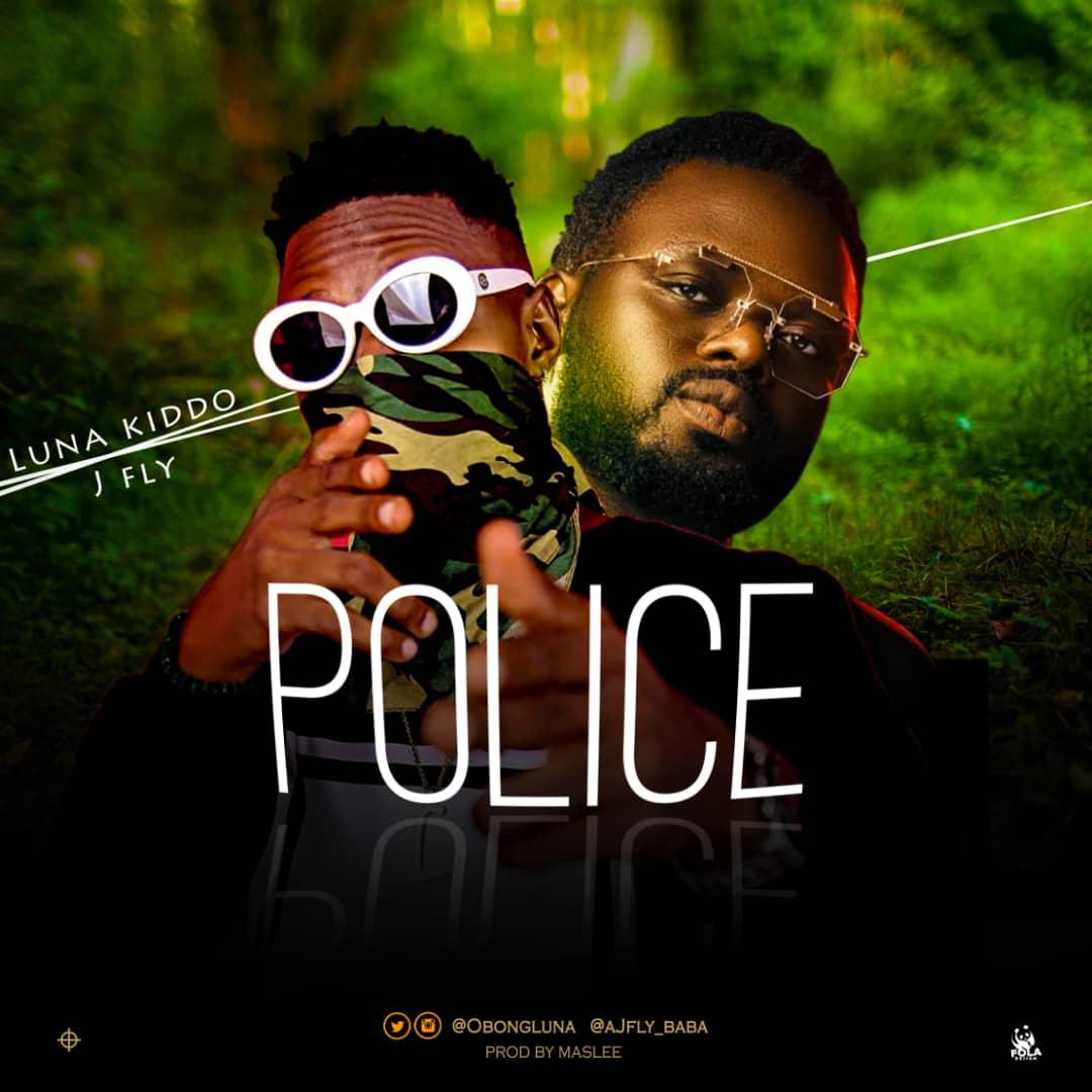 Music: Luna Kiddo - Police ft. J-Fly
