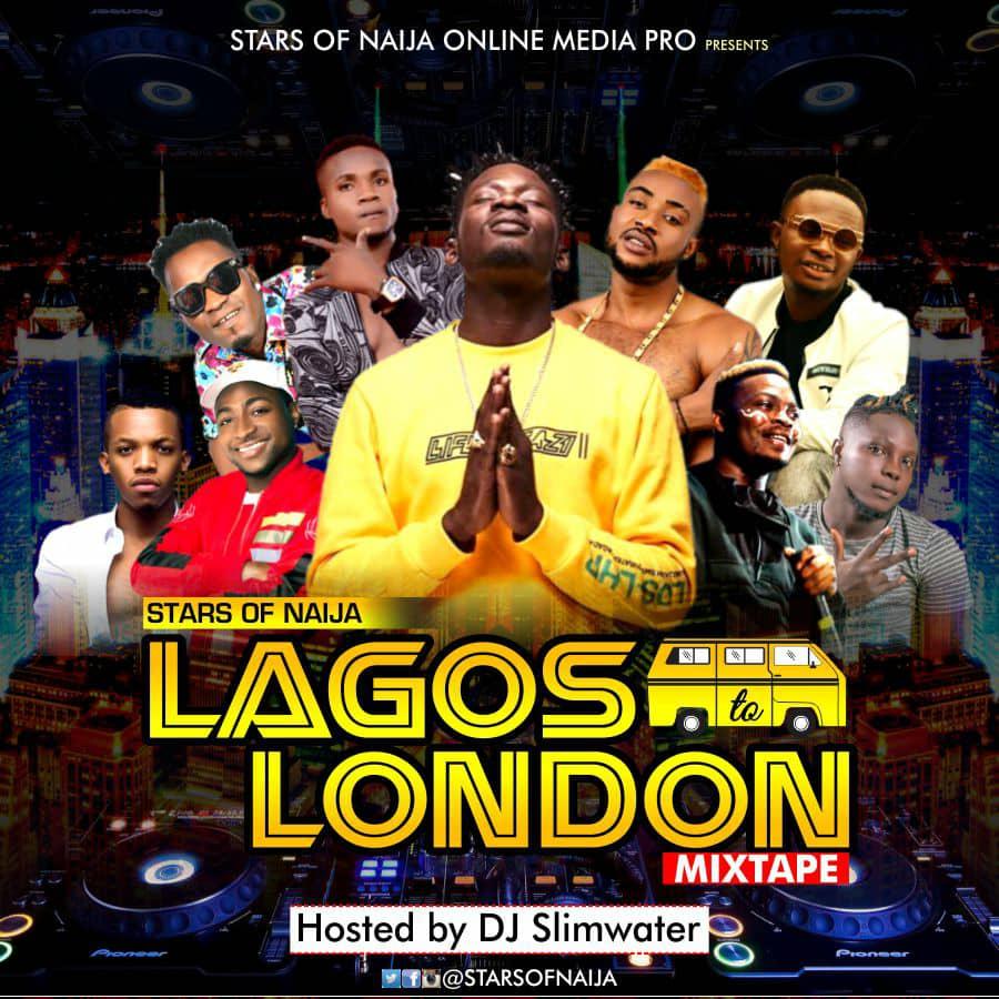 MIXTAPE: Dj Slimwater – 'Stars Of Naija Lagos To London Mix'