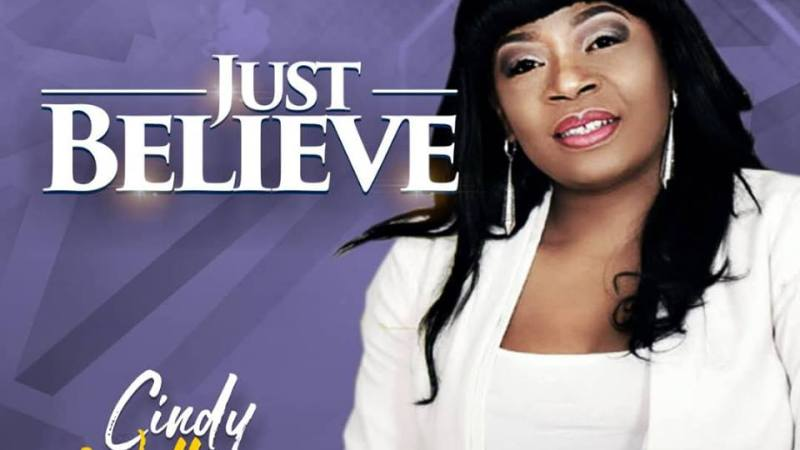 """Anticipate: Gospel Singer Cindy Williams Is To Drop Release A New Single """"Just Believe""""."""