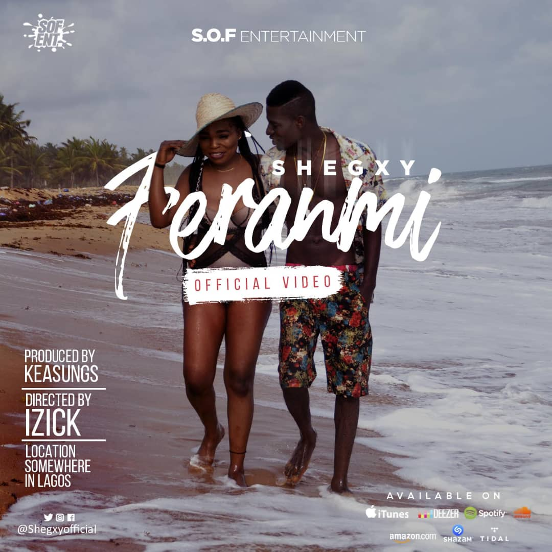 AUDIO + VIDEO: Shegxy - Feranmi | @shegxyofficial