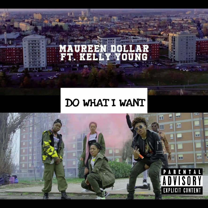 Video/Audio: Maureen Dollar - Do What I Want ft. Kelly Young